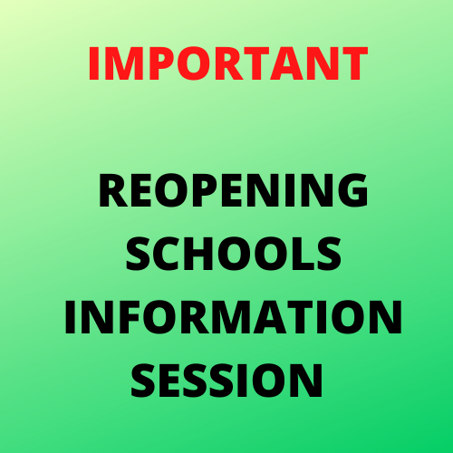 Reopening Schools Information Session