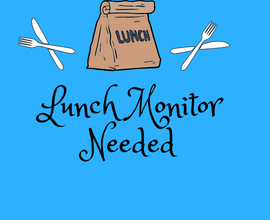 Substitute Lunch & Recess Monitors needed