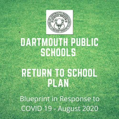 Dartmouth Public Schools Return to School Plan
